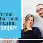 brand ambassador program examples