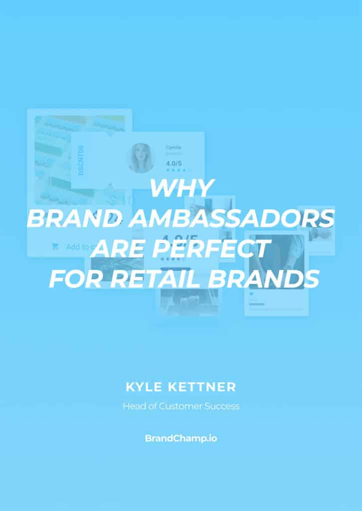 Cover of Why Brand Ambassadors Are Perfect for Retail Brands