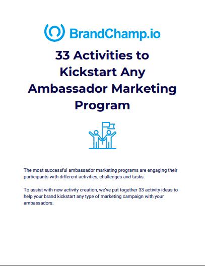 33 Activities to Kickstart Any Ambassador Marketing Program
